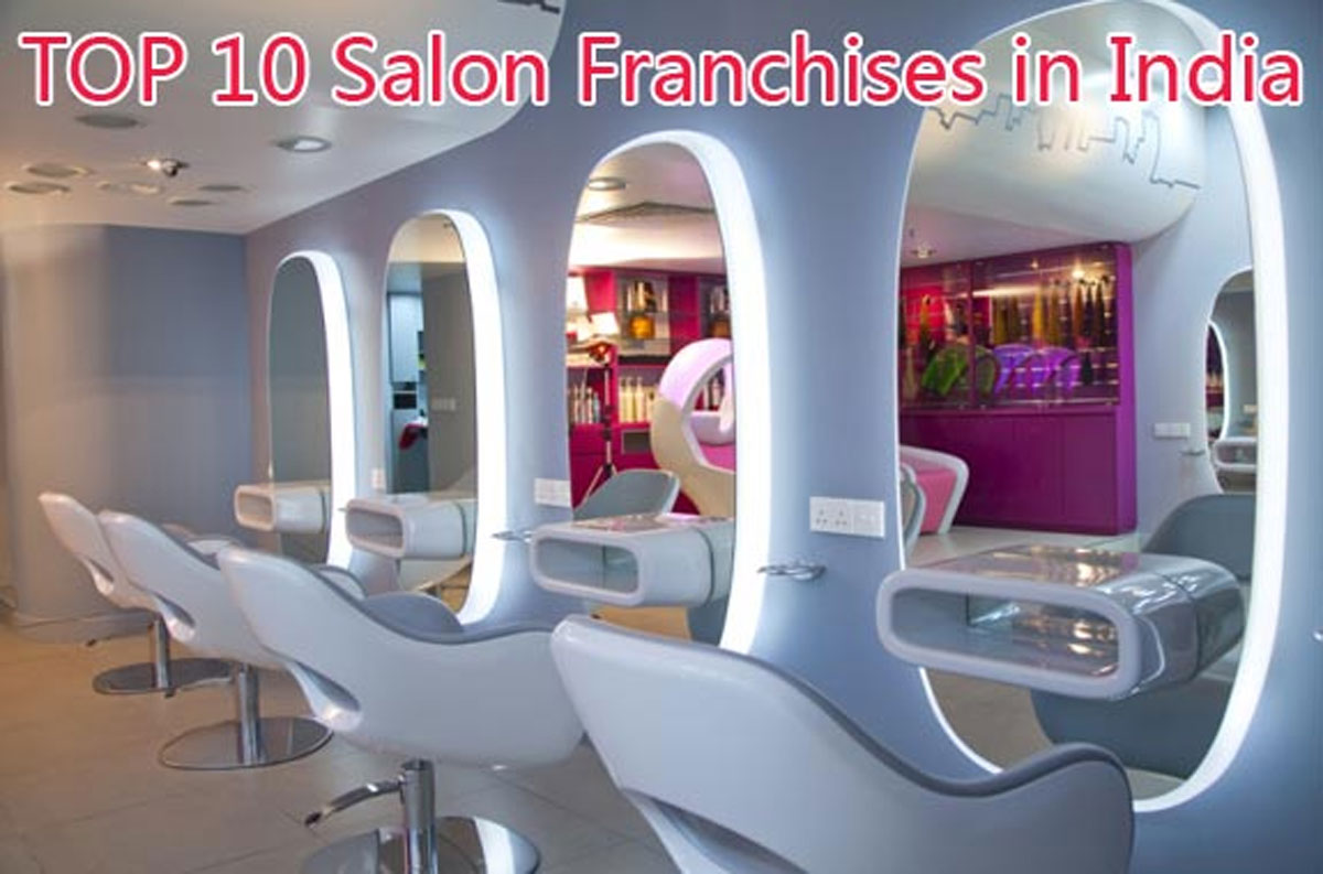 TOP 10 Salon Franchises in India for 2019