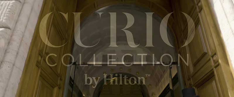 Curio A Collection by Hilton franchise