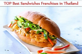 The TOP 10 Best Sandwiches Franchises in Thailand in 2020
