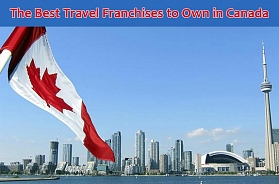 The 5 Best Travel Franchises to Own in Canada in 2020
