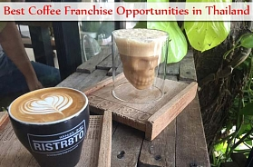 10 Best Coffee Franchise Opportunities in Thailand in 2020