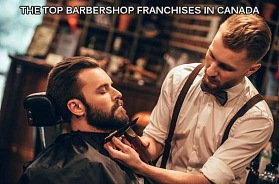 The TOP 10 Best Barbershop Franchises in 2020 in Canada