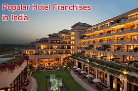 Most Popular 9 Hotel Franchises in India in 2019