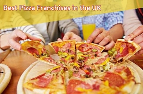 The Best Pizza Franchises in the UK in 2019