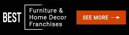 Furniture & Home Decor Franchises